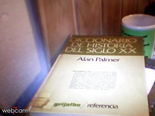 diccionario de historia del siglo xx alan palmer