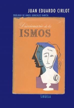 diccionario de ismos, juan eduardo cirlot, siruela