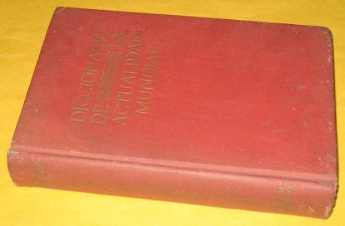 diccionario de la actualidad mundial córdova iturburu 1947