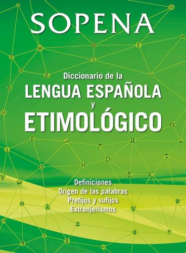 diccionario de la lengua española y etimologico - sopena