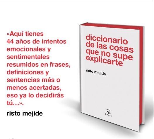 Diccionario De Las Cosas Que No Supe Explicarte Risto Meji