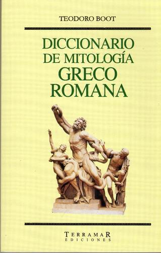 diccionario de mitología greco romana - teodoro boot