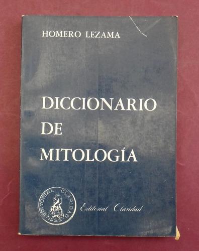 diccionario de mitologia - homero lezama