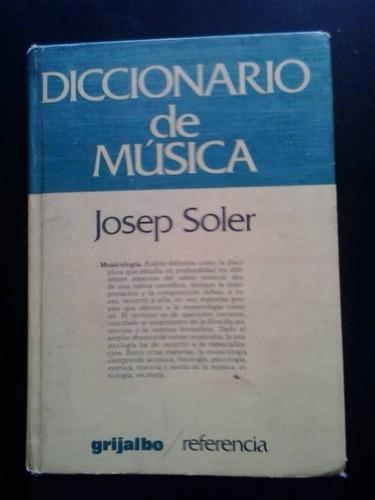 diccionario de música. editorial grijalbo