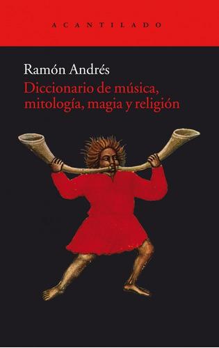 diccionario de musica mitologia magia y religion de andres r
