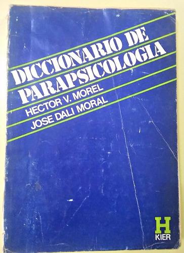 diccionario de parapsicología  morel - moral