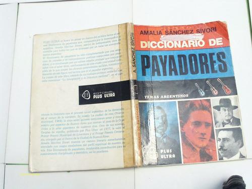 diccionario de payadores - amalia sánchez sívori