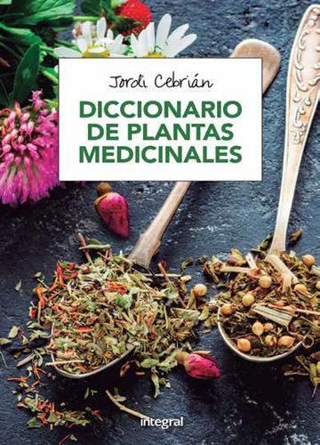 diccionario de plantas medicinales(libro botánica)