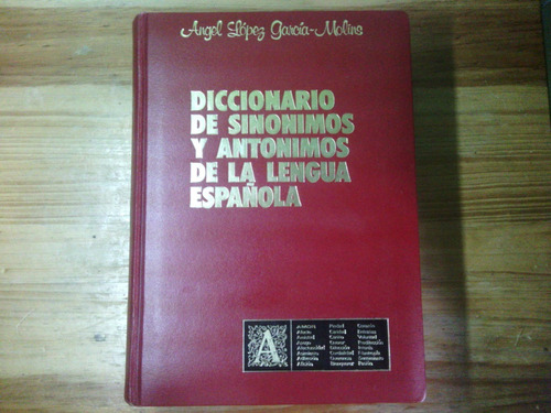 diccionario de sinonimos y antonimos de la lengua española