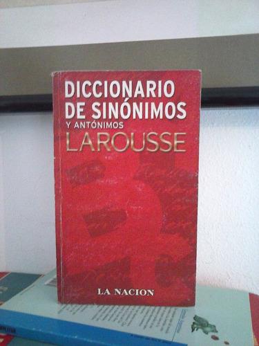 diccionario de sinonimos y antonimos   larousse   la nacion