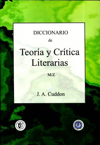 diccionario de teoría y crítica literarias vol ii  (m/z)
