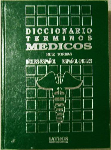 diccionario de terminos medicos - ingles - español - iatros