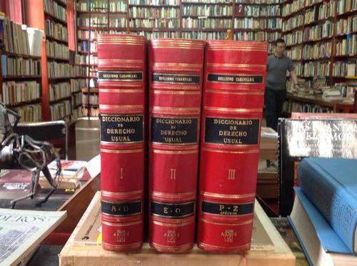 diccionario del derecho usual. guillermo cabanelas.