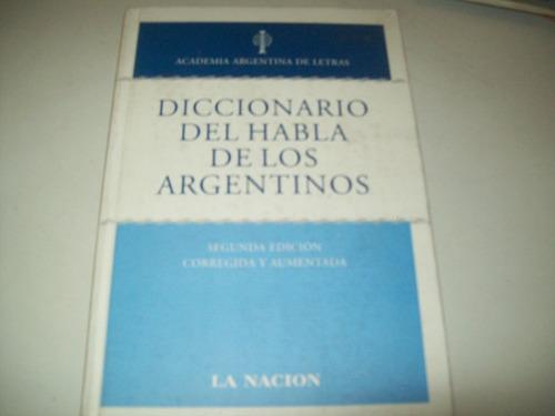 diccionario del habla de los argentinos academia argentina