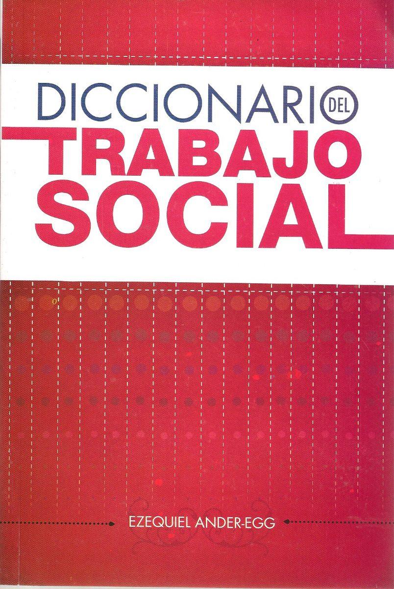 Descargar Diccionario Del Trabajo Social Ezequiel Ander Egg Pdf Download