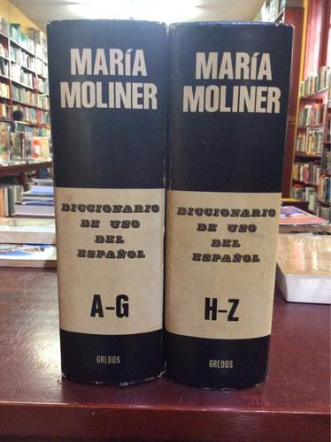 diccionario del uso del español. maría moliner. ed. gredos