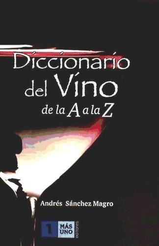 diccionario del vino de la a a(libro )