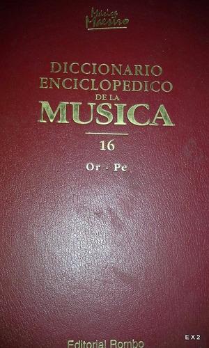 diccionario enciclopédico de la música 16