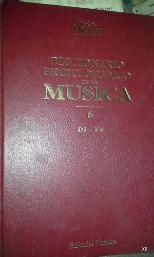 diccionario enciclopédico de la música tomos 4 y 6