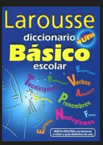 diccionario escolar basico larousse