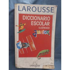 Diccionario Escolar Ilustrado Junior Larousse