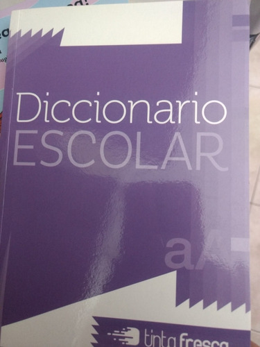diccionario escolar tinta fresca