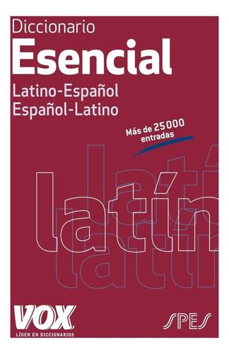 diccionario esencial latín español - español latino vox