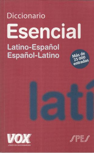 diccionario esencial latino-español. vox.