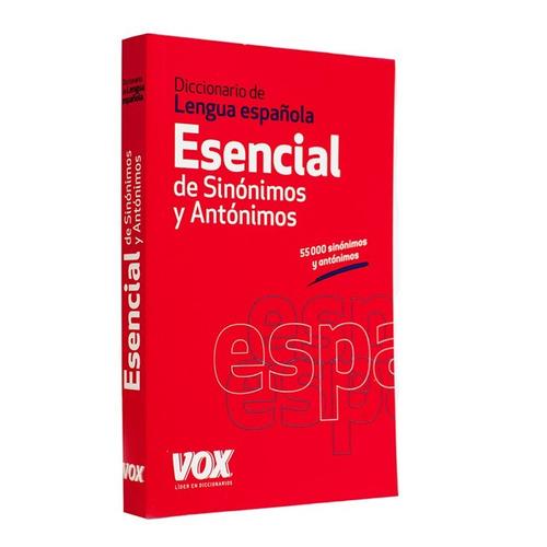 diccionario esencial sinónimos y antónimos vox