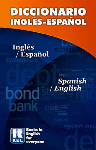 diccionario español inglés - kel ediciones