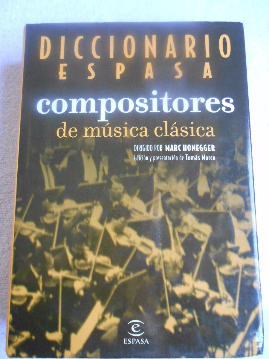 Diccionario Espasa Compositores De Música Clasica - $ 720,00 en ...