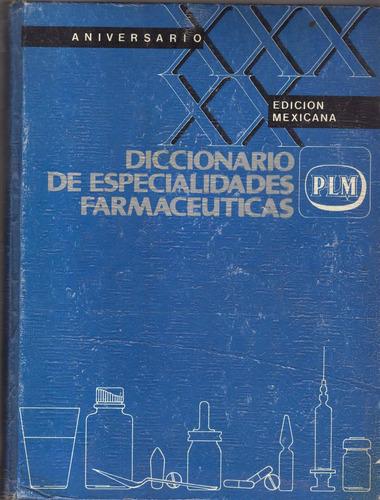 diccionario especialidades farmaceutica plm vigesima edición