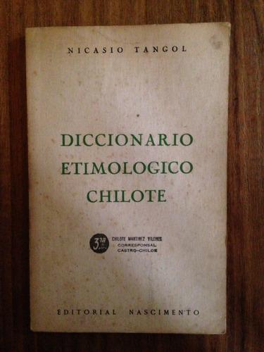 diccionario etimológico chilote - nicasio tangol