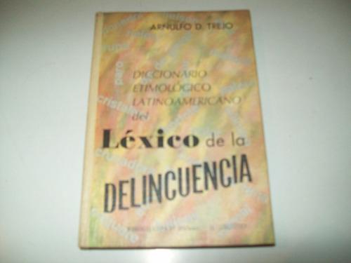 diccionario etimológico léxico de la delincuencia trejo