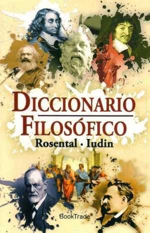 diccionario filosófico - rosental, iudin