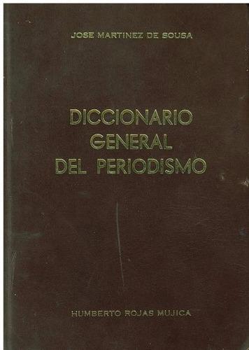 diccionario general del periodismo de jose martinez de sousa