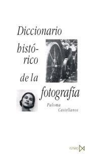diccionario histórico de la fotografía, castellanos, istmo #