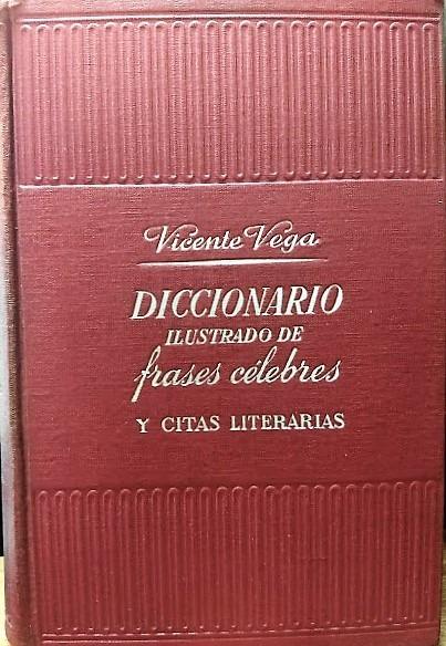 Diccionario Ilustrado De Frases Celebres Y Citas Literarias 1 800 00