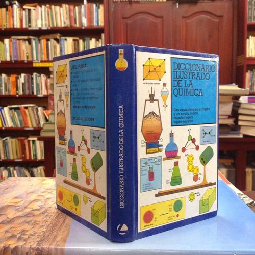 diccionario ilustrado de la química. arthur godman.