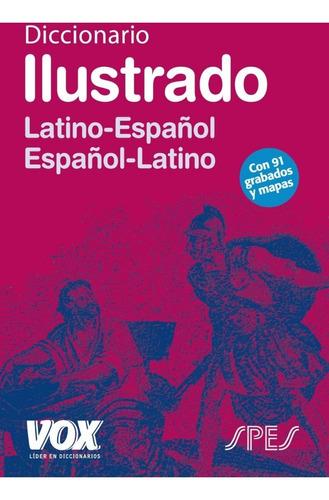 diccionario ilustrado latino-español español-latino vox spes