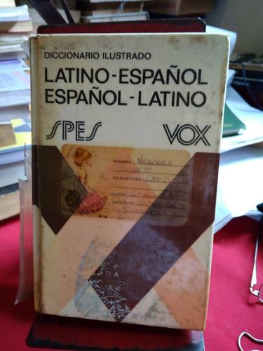 diccionario ilustrado vox latino- español/ español- latino.