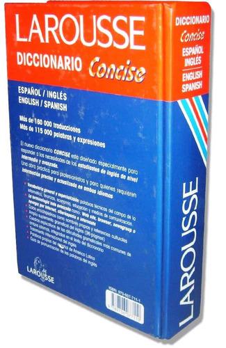 diccionario ingles / español larousse concise 970-607-711-1