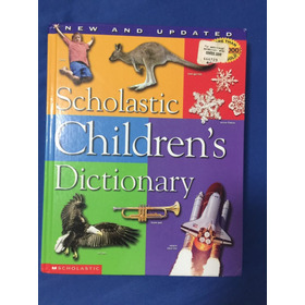 Diccionario Ingles. Scholastic Childrens Dictionary*