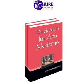 Diccionario Jurídico Moderno 2 Vols Iure