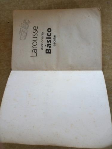 diccionario larousse basico escolar