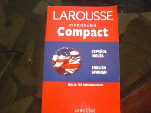 diccionario larousse compact ingles español