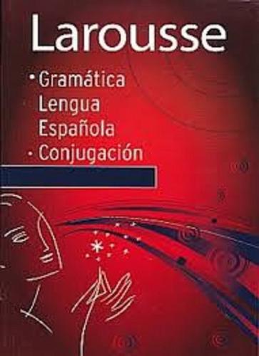 diccionario larousse gramática lengua española conjugación