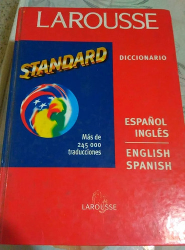 diccionario larousse standard  español inglés