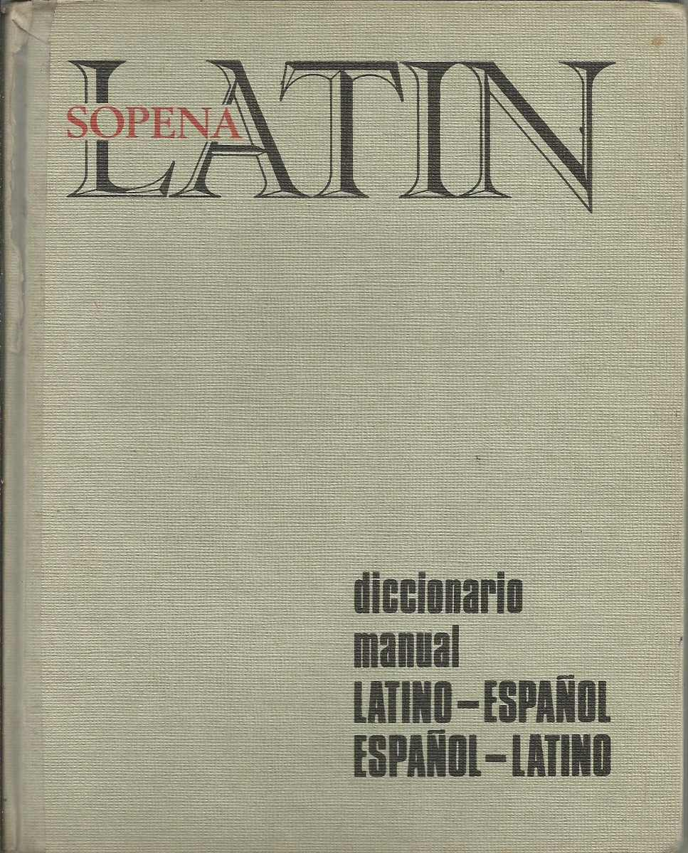Diccionario Latino-español, Españól-latino. Fraile. Sopena