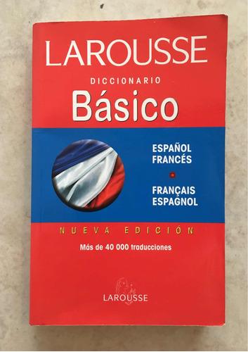 diccionario laurosse básico español francés  francés español